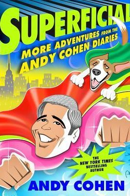 Review: Superficial by Andy Cohen