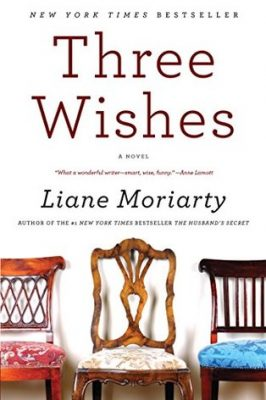 Review: Three Wishes by Liane Moriarty