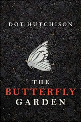 Review: The Butterfly Garden by Dot Hutchison