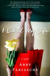 Review: I Liked My Life by Abby Fabiaschi