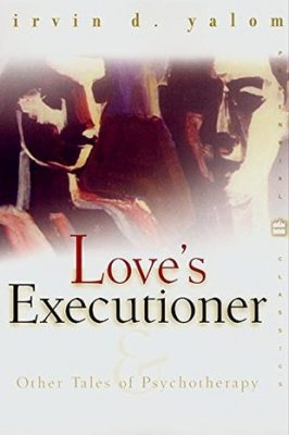 Review: Love's Executioner and Other Tales of Psychotherapy by Irvin D. Yalom