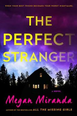 Review: The Perfect Stranger by Megan Miranda