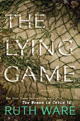 Review: The Lying Game by Ruth Ware