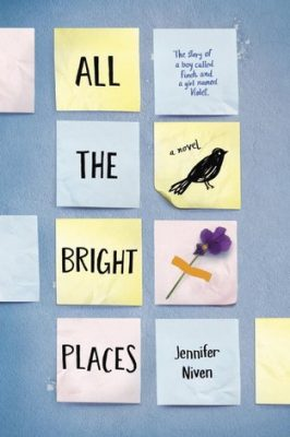 Review: All the Bright Places by Jennifer Niven
