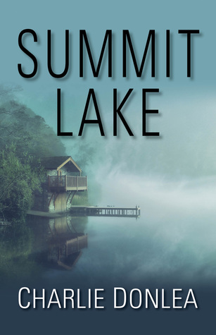 Review: Summit Lake by Charlie Donlea