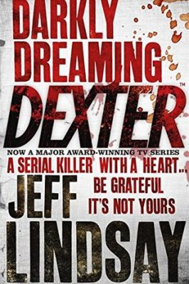 Review: Darkly Dreaming Dexter (Dexter, #1) by Jeff Lindsay