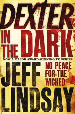 Review: Dexter in the Dark (Dexter, #3) by Jeff Lindsay