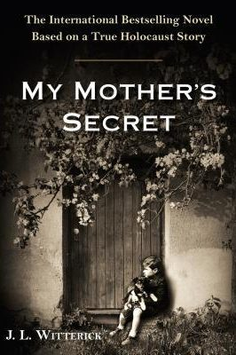 Review: My Mother's Secret by J.L. Witterick