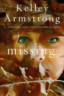 Review: Missing by Kelley Armstrong
