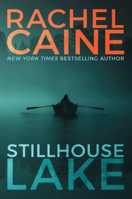 Review: Stillhouse Lake by Rachel Caine