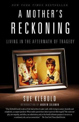 Review: A Mother's Reckoning: Living in the Aftermath of Tragedy by Sue Klebold