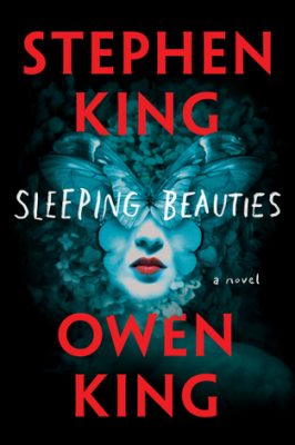 Review: Sleeping Beauties by Stephen King & Owen King