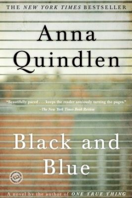 Review: Black and Blue by Anna Quindlen