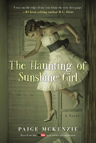The Haunting of Sunshine Girl
