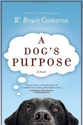 Review: A Dog's Purpose by W. Bruce Cameron