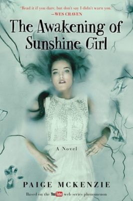Review: The Awakening of Sunshine Girl by Paige McKenzie & Alyssa B. Sheinmel